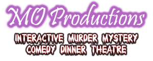 MO Productions Murder Mystery Comedy